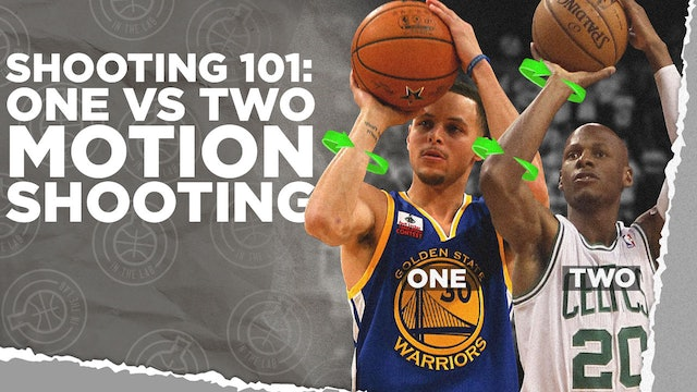 Shooting 101: One vs Two Motion Shooting