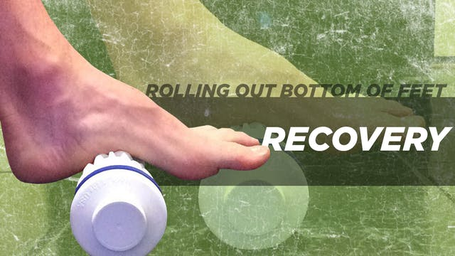 Rolling out the bottom of the foot