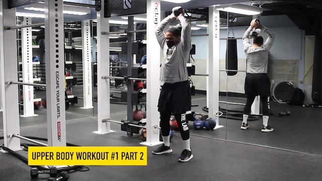 Upper Body Workout #1 - Part 2