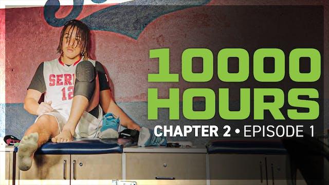 10000 Hours The Darkest: Episode 1