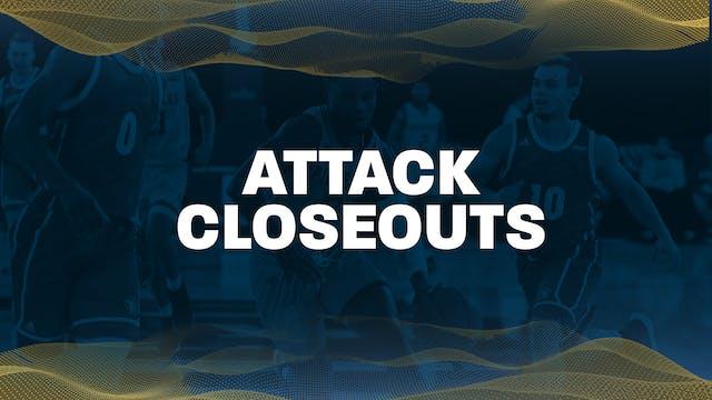 02 - Attack Closeouts
