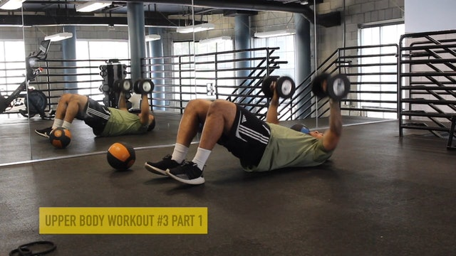 Upper Body Workout #3 - Part 1
