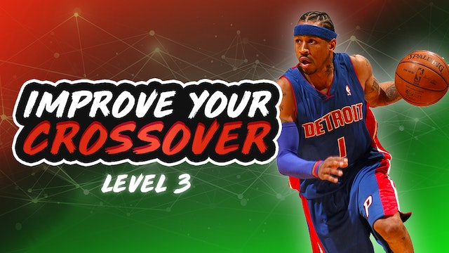 Improve Your Crossover: Level 3