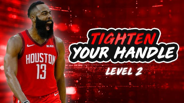 Tighten Your Handle: Level 2