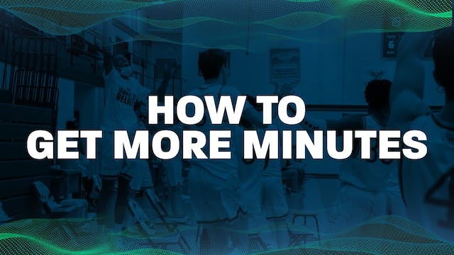How to Get More Minutes