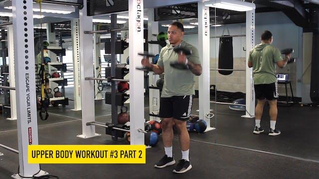 Upper Body Workout #3 - Part 2