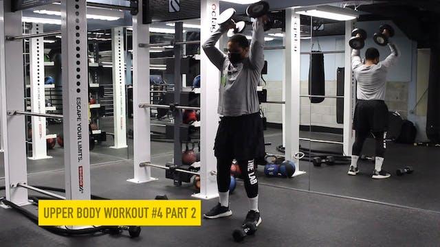 Upper Body Workout #4 - Part 2