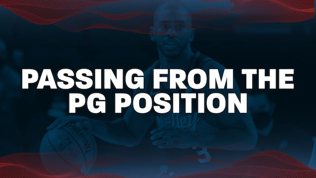 6. PG Passing from the PG position