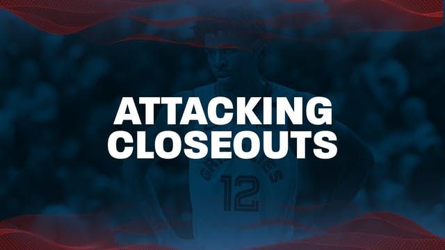 7. PG Attacking closeouts
