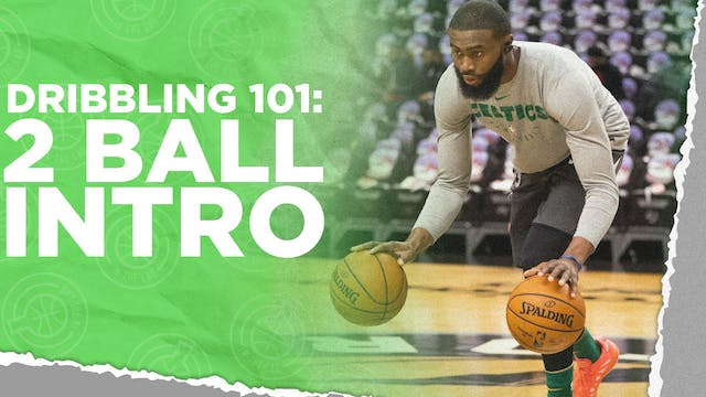 Dribbling 101: 2 Ball Intro