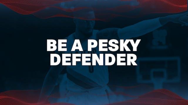 3. PG Be a pesky defender