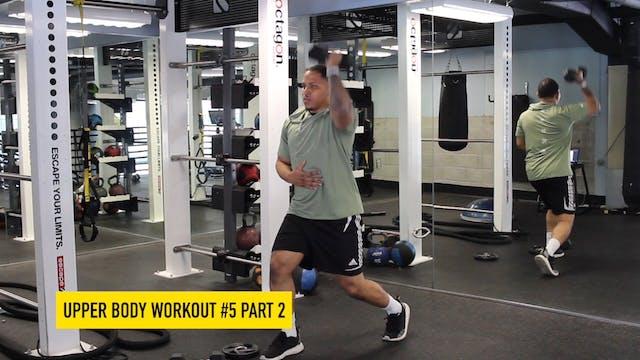 Upper Body Workout #5 - Part 2