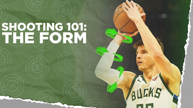 Shooting 101: The Form