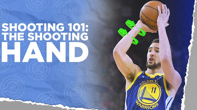 Shooting 101: The Shooting Hand