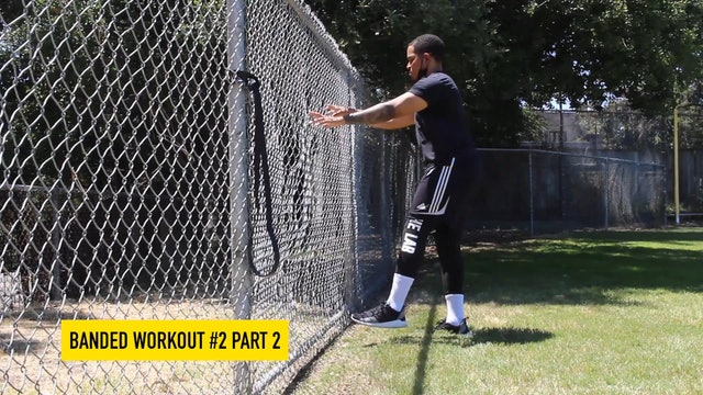 Banded Workout #2 - Part 2
