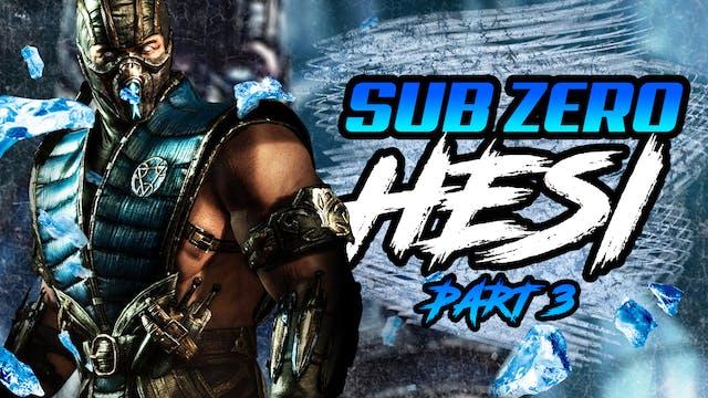 Sub Zero Part 3