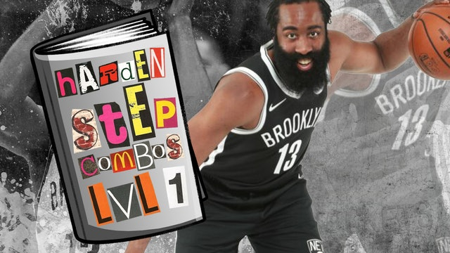 Harden Step Combos LVL 1