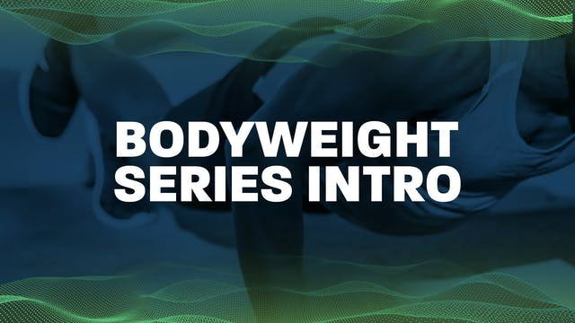 Intro to Bodyweight Series