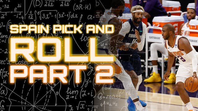 Spain Pick and Roll Pt. 2