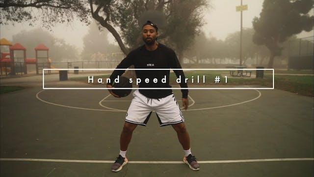 Hand Speed Drill #1