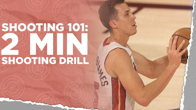 2 Minute Shooting Drill