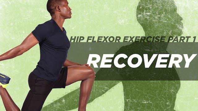 Hip Flexor Exercise Part 1