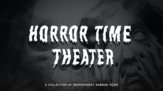 Horror Time Theater