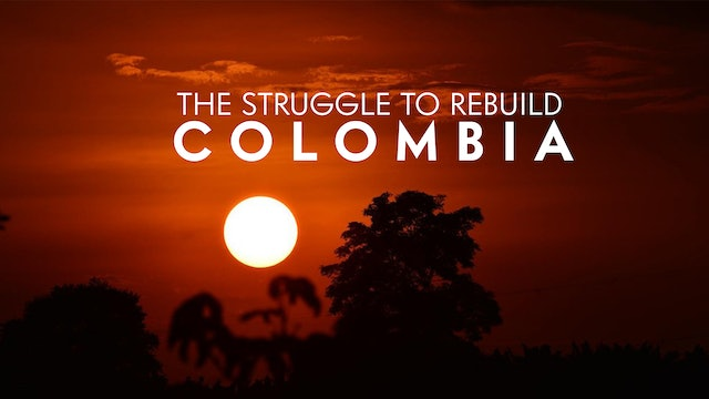 Colombians Struggle to Rebuild
