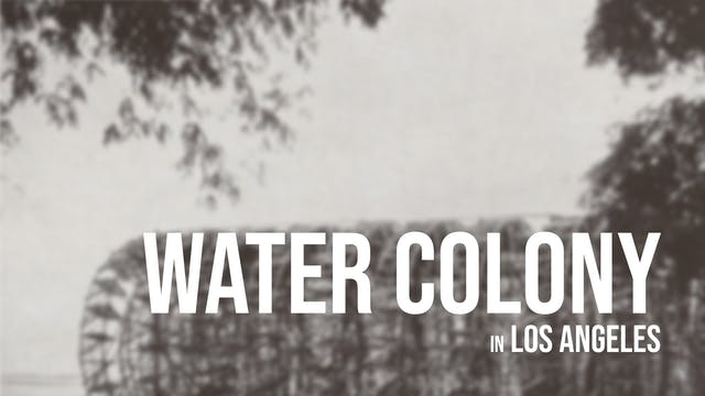 Los Angeles 'Water Colony'
