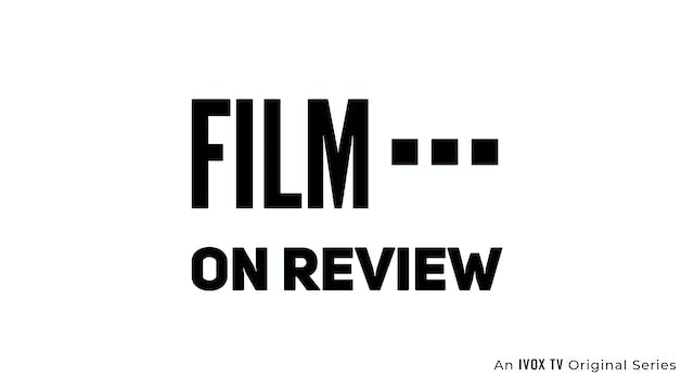 Film on Review