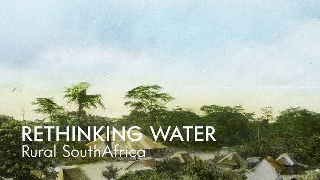 Rural South Africans Rethink Water