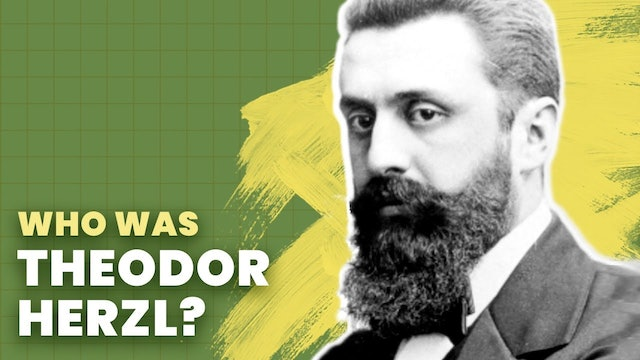 Theodor Herzl: The Zionist Dream of a Jewish State