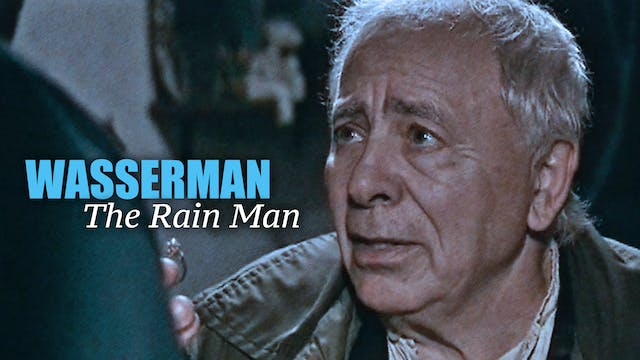 Wasserman: The Rain Man