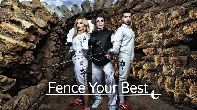 Fence Your Best