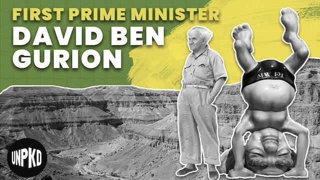 David Ben-Gurion – Israel's First Prime Minister