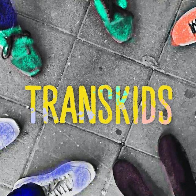 Transkids - Episode 1 - I'm Finally Alive