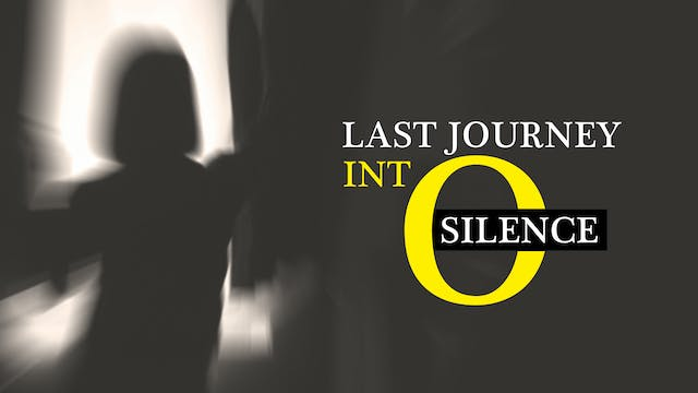 Last Journey Into Silence