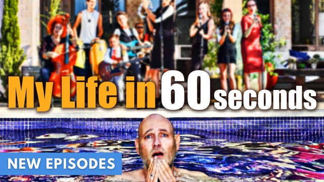 My Life in 60 Seconds