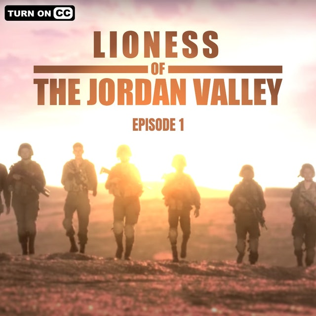 Lioness of the Jordan Valley - Episode 1 - Premiere