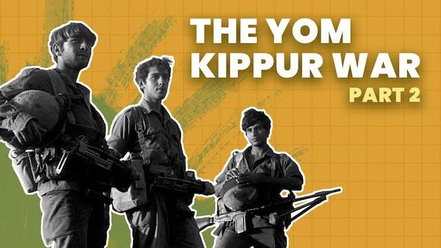 The Yom Kippur War: How Israel Turned...