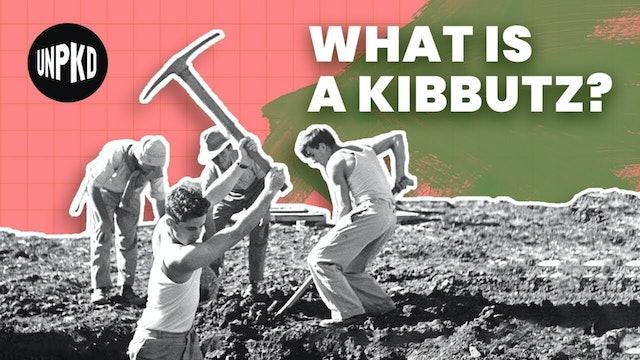 The Kibbutz: Israel's Collective Utopia