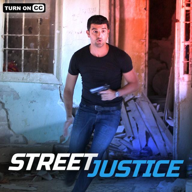 Street Justice - Season 1, Episode 1