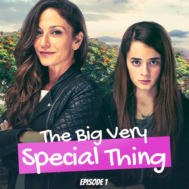 The Big Very Special Thing - Episode 1