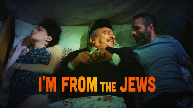 I'm From the Jews