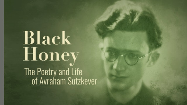 Black Honey, The Life and Poetry of Avraham Sutskever