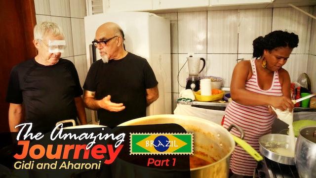The Amazing Journey - Season 5, Episode 1 - Brazil: Part 1