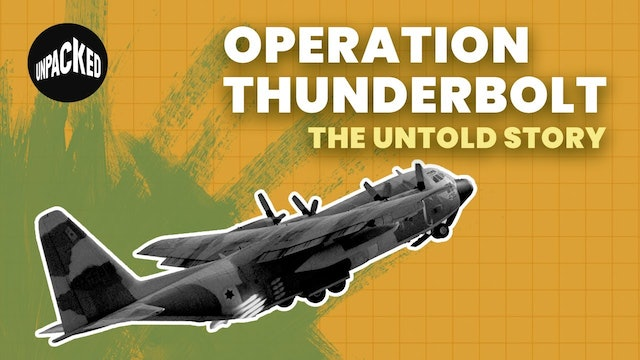 Operation Thunderbolt: Who gets the credit?