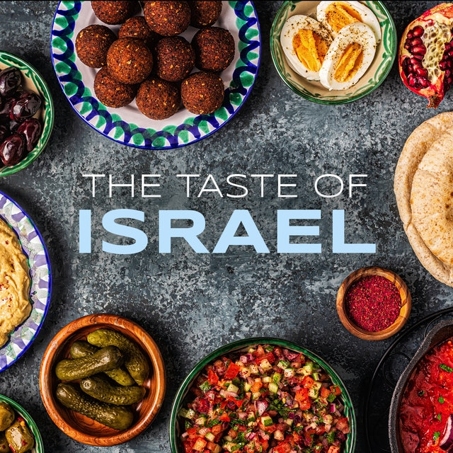 The Taste of Israel - Episode 1 - From the Desert to Jerusalem