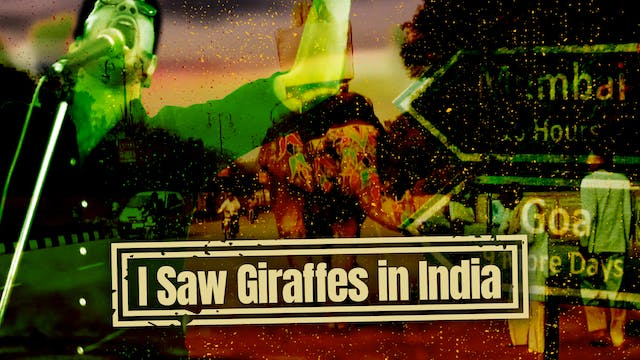 I Saw Giraffes in India