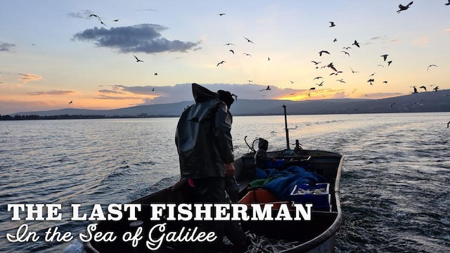 The Last Fisherman in the Sea of Galilee
